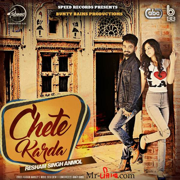 free download Chete Karda (iTunes) Resham Singh Anmol full mp3 songs