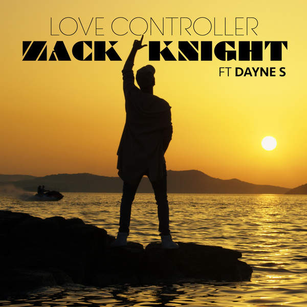 free download Love Controller Zack Knight full mp3 songs