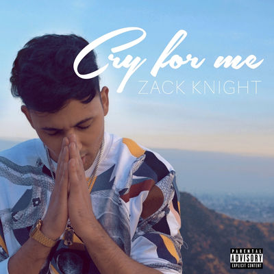 free download Cry For Me Zack Knight full mp3 songs