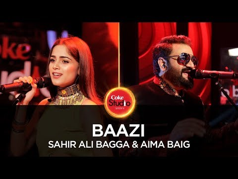 free download Baazi (Coke Studio) Sahir Ali Bagga full mp3 songs