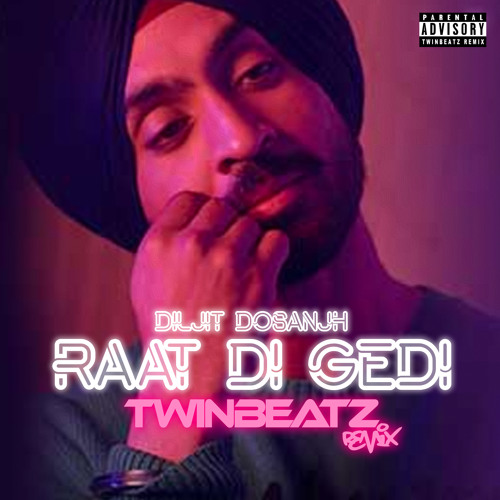 free download Raat Di Gedi Remix - Diljit Dosanjh Dj Twinbeatz full mp3 songs