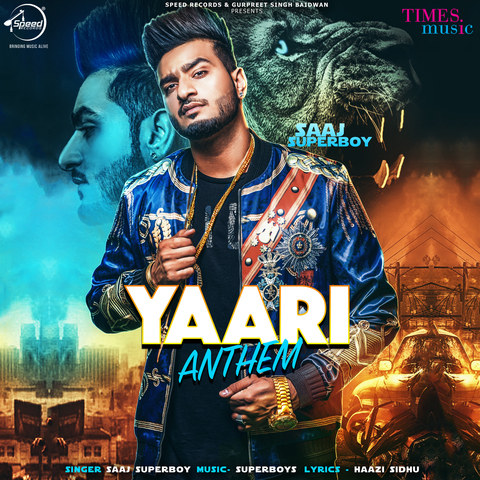 free download Yaari Anthem Saaj Superboy full mp3 songs