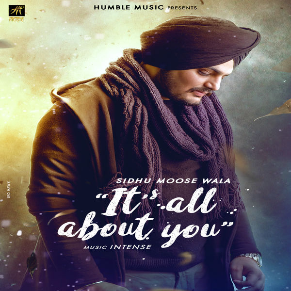 free download Its All About You Sidhu Moose Wala full mp3 songs