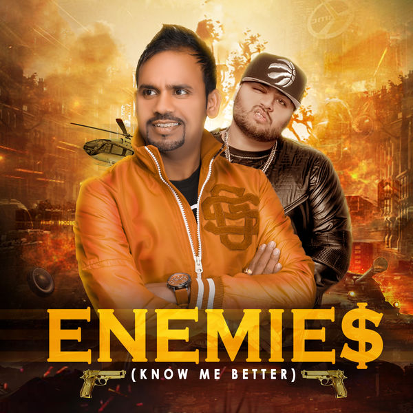 Bhani Wala Khan Gulab Sidhu Mp3 Song: Enemies (Know Me Better)