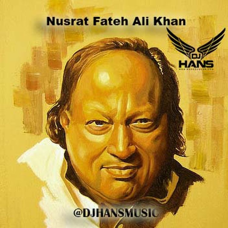 free download Nusrat Fateh Ali Khan Mashup DJ Hans full mp3 songs