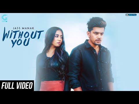 free download Without You Jass Manak full mp3 songs