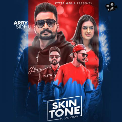 free download Skin Tone Arry Sidhu full mp3 songs