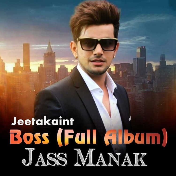No Need Song Punjabi Punjabi Mp3 Dowenlod: Download Boss Punjabi Mp3 Songs By Jass Manak Mp3 Songs