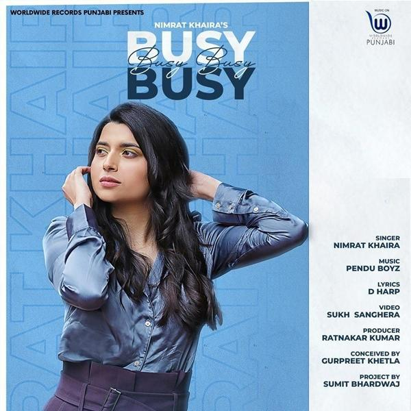 free download Busy Busy Nimrat Khaira full mp3 songs